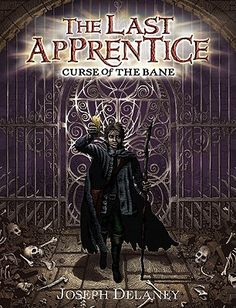 Curse of the Bane (The Last Apprentice / Wardstone Chronicles, #2) by Joseph Delaney
