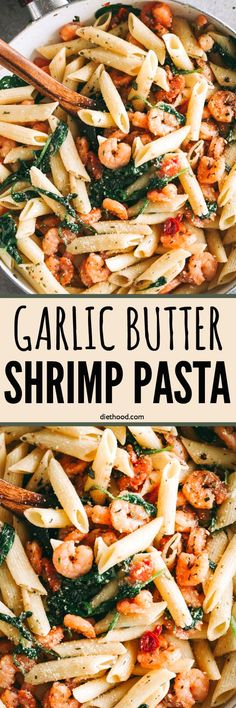 Garlic Butter Shrimp Pasta Recipe – Easy, quick and delicious dinner including shrimp and pasta with tomatoes and spinach, all coated in a light and flavorful garlic butter sauce. #shrimp #pasta #dinner