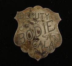 Old West Bodie California Deputy Badge