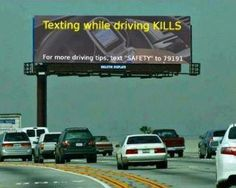 Texting = death.  but text us, it's ok