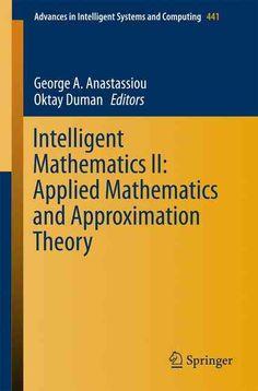 Intelligent Mathematics: Applied Mathematics and Approximation Theory