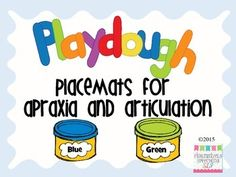 Play Dough Placemats for Apraxia and Articulation by Figuratively Speeching SLP Articulation Therapy, Articulation Activities, Speech Therapy Activities, Language Activities, Speech Language Pathology, Speech And Language, Childhood Apraxia Of Speech, Freebies, Play Dough