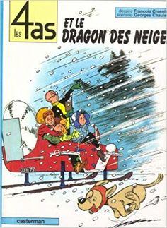 Bande Dessinée  - Les 4 as, tome 7 : Les 4 as et le dragon des neiges - Chaulet Georges, François Craenhals - Livres