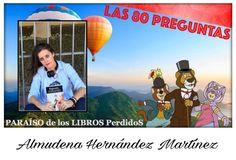Somos Cris y Lali, dos adictas a la lectura y las administradoras del blog Paraíso de los Libros Perdidos. Hoy tenemos el honor de entrevistar a: Almudena Hernández Martínez.  1 – ¿Escribes c…
