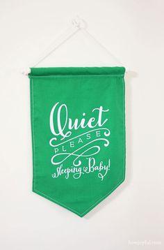 "Nursery: ""Quiet please sleeping baby"" banner and free print | How Joyful"