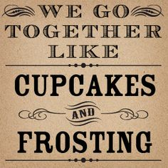 "In my vows for fun ""i promise to be the frosting to your cupcake, the peanut butter to your jam..."" :)"
