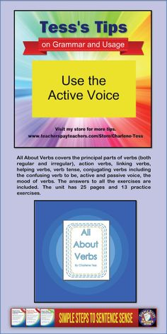 Get some great grammar advice for active voice, passive voice, verb choice, Tess's tips, Writing tips
