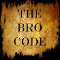 App name: The Bro Code. Price: free. Category: . Updated: April 26, 2012. Current Version: 1.8. Requires Android: 1.6 and up. Size: 0.55 MB. Content Rating: Medium Maturity.  Installs: 100 - 500. Seller: . Description: Bro Code in English, Español,  Deutsch, and Francais.Der Bro   Kodex, Le Code Des PotesNow th  e Full Bro Code in a Pocket Ed  ition, whether you be out at  ellip;  .