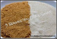 3 Reasons You Crave Sugar.  Try Plexus slim @ www.karenstone.myplexusproducts.com