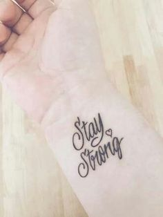 Stay strong tats tattoos tattoo designs strong tattoos t. Small Tattoos With Meaning, Small Wrist Tattoos, Foot Tattoos, Finger Tattoos, Tattoo Arm, Tattoo Designs Wrist, Tattoo Stay Strong, Tatuajes Stay Strong, Trendy Tattoos