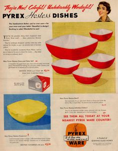 Pyrex Advertisment I remember Ma making many casseroles in the large red one. A noodle dish with hamburger and topped with cheese comes to mind...