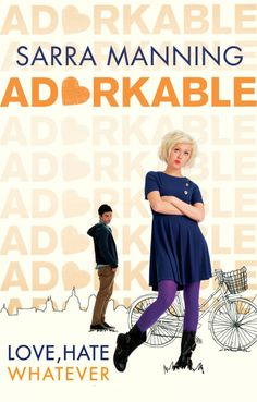 Book Review: Adorkable by Sarra Manning   Snuggly Oranges