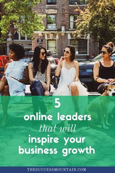 5 best online leaders that will inspire your business growth! Blogging and online business can be hard. That's why I'm sharing my list of the best bloggers for new bloggers to follow and learn business tips, self-development, advice, tutorials, and experiences that are invaluable to new bloggers!#blogging #leaders #bloggers #bestbloggers #success #youtube