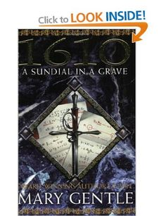 1610: A Sundial In A Grave (Gollancz S.F.): Amazon.co.uk: Mary Gentle: Books