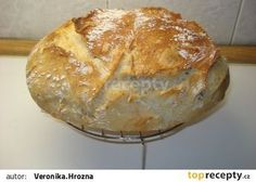Levný chléb od Ládi Hrušky recept - TopRecepty.cz Cas, Ciabatta, Bread Recipes, Food And Drink, Baking, Anna, Gastronomia, Recipies, Bakken