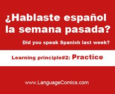 Be an active learner; look for opportunities to speak #Spanish!