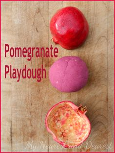 All Natural Pomegranate Playdough. My Nearest and Dearest blog. Post includes the recipe and how we've been playing with it.