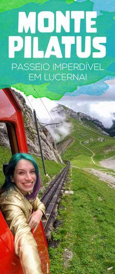 Monte PIlatus, um passeio completo em Lucerna! Barco, trem, gôndola e teleférico!