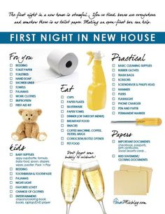 Family's first night in a new home checklist. This list will give you an idea of the first things to do when moving into a new house.