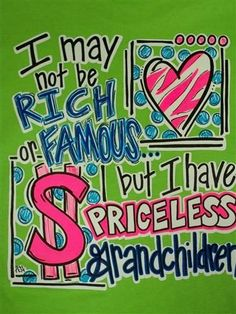 Priceless Grandchildren!