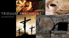 Triduum Paschalne – refleksje dla Wincentian [POLSKI]