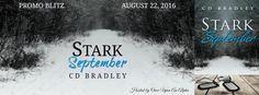 Renee Entress's Blog: [Promo Blitz] Stark September C.D. Bradley