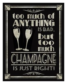 Printable Too Much Champagne Art Deco/Great by PSPrintables