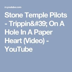 Stone Temple Pilots Wicked Garden Lyrics Stone temple pilots wicked garden lyrics my bands pinterest stone temple pilots trippin on a hole in a paper heart video workwithnaturefo
