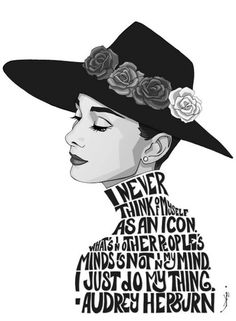 I never think of myself as an icon...#quotes #AudreyHepburn