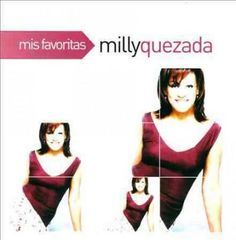 Milly Quezada - Mis Favoritas