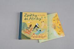 Zpátky do Afriky! | české ilustrované knihy pro děti | Baobab Books Emma Book, Cover, Books, Art, Literatura, Africa, Art Background, Libros, Book