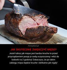 Jeżeli lubisz jak mięso jest bardzo kruche to przed przyrządzeniem posyp je sodą oczyszczoną i włóż do lodówki na 2 ...