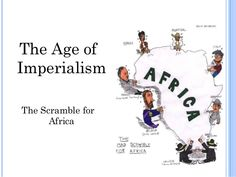 """The """"Scramble for Africa"""" is the name for the colonization and of African territory by European powers between 1881 and 1914. In 1870, only 10 percent of Africa was under European control; by 1914 it was 90 percent, with only Abyssinia and Liberia still being independent."""