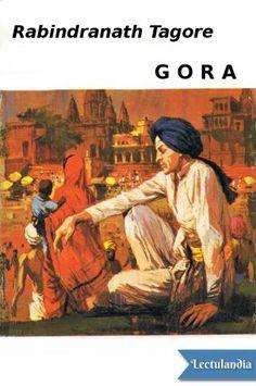 Considerada como una de las novelas más representativas y complejas de Tagore, «Gora» presenta un retrato magistral de la sociedad bengalí a través de la epopeya de su protagonista. En el relato se entreteje una historia que muestra una India cuya ...
