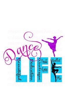 Ballet Dance Life SVG Cut file Cricut by MissLoriscreativecut Dance Silhouette, Silhouette Cameo, Cricut Explore, Dance Mom Shirts, Dance Teacher Gifts, Dance Camp, Dance Movies, Cricut Vinyl, Vinyl Decals