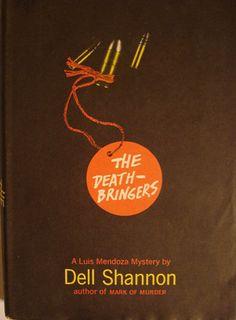 The Death Bringers / Dell Shannon. A Luis Mendoza Mystery