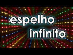 Como fazer um espelho infinito (experiência de ótica) - YouTube