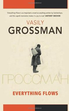 """Everything Flows"" by Vasily Grossman (a favorite novel) I Love Books, My Books, Russian Literature, Literary Fiction, Nonfiction, Cool Words, The Book, Everything, Flow"
