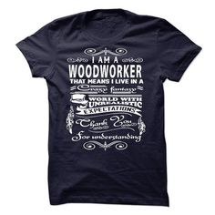 I AM A WOODWORKER T-SHIRTS, HOODIES, SWEATSHIRT (23$ ==► Shopping Now)