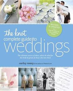 Kjøp The Knot Complete Guide to Weddings fra Tanum