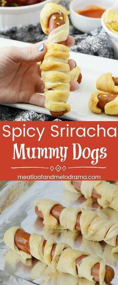 Spicy Sriracha Mummy Dogs - Spicy up basic mummy hot dog recipe with a little sriracha sauce before baking. Perfect for a quick and easy Halloween dinner or party food. from Meatloaf and Melodrama