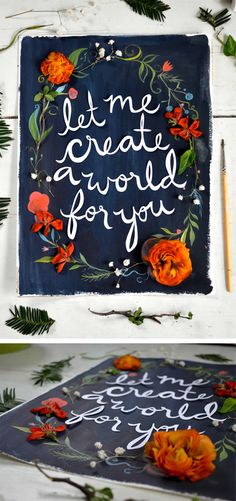 """Let Me Create A World For You"" mixed media.  Illustration, hand lettering, paper."
