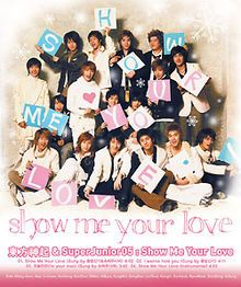 """""""Show Me Your Love"""" is a joint CD single by TVXQ and Super Junior 05, released on December 15, 2005. The bilingual single in Korean and English peaked at #1 on the MIAK K-pop album charts and sold 49,945 units by the end of the year.  The rap lyrics for """"Show Me Your Love"""" was written by Super Junior 05 members Heechul, Shindong and Eunhyuk."""