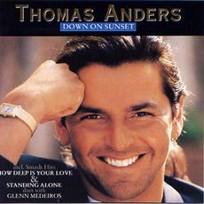 Thomas Anders - Down On Sunset (1992); Download for $1.32!