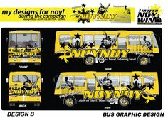 Bus Graphics Concept  Designer: Alvin Gilbert Dc. Gonda  Email: abugonda@yahoo.com President Of The Philippines, My Design, Graphic Design, Presidential Election, Presidents, Campaign, Photoshop, Concept, Visual Communication