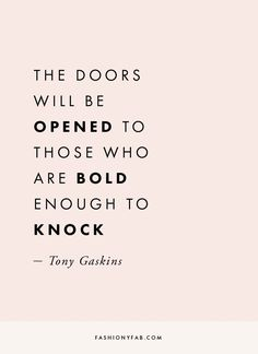 Super quotes to live by success motivation ideas Be Bold Quotes, Life Quotes Love, Quotes To Live By, Quotes About Being Bold, Quotes On Work, Work For Yourself Quotes, Quotes About Creating, Quotes For Change, Quotes About Achieving Goals