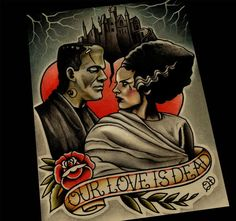 Frankenstein and Bride, our love is dead. Wedding gift idea.