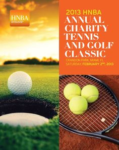 Save the Date Card for 2013 HNBA Annual Charity Tennis & Golf Classic