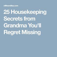 25 Housekeeping Secrets from Grandma You'll Regret Missing