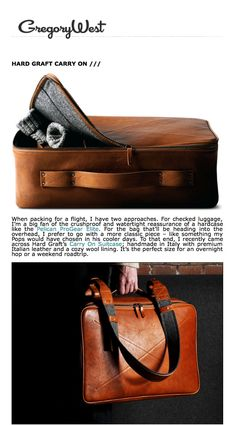 For the bag that'll be heading into the overhead, I prefer to go with a more classic piece – like something my Pops would have chosen in his cooler days. To that end, I recently came across Hard Graft's Carry On Suitcase; handmade in Italy with premium Italian leather and a cozy wool lining. It's the perfect size for an overnight hop or a weekend roadtrip.